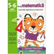 Activitati ingenioase si educative Invat matematica 5-6 ani