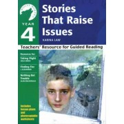 Yr 4 Stories That Raise Issues by Ann Webley