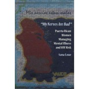 My Nerves are Bad by Sana Loue