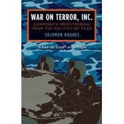 War on Terror, Inc. by Solomon Hughes