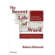 The Secret Life of Word by Robert Delwood