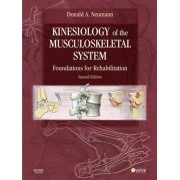 Kinesiology of the Musculoskeletal System by Donald A. Neumann