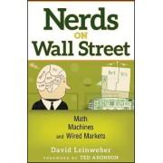 Nerds on Wall Street by David J. Leinweber