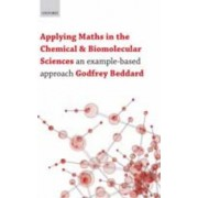 Applying Maths in the Chemical and Biomolecular Sciences by Godfrey Beddard
