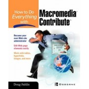 How to Do Everything with Macromedia Contribute by Doug Sahlin