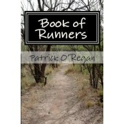 Book of Runners: On Running and Living