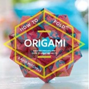 How to Fold Origami by David Mitchell