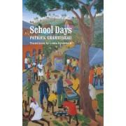 School Days by Patrick Chamoiseau