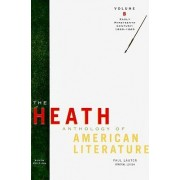 The Heath Anthology of American Literature by Allan K and Gwendolyn Miles Smith Professor of English Paul Lauter