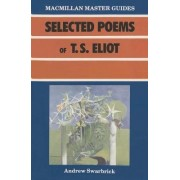 Selected Poems of T.S. Eliot by Andrew Swarbrick