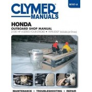 Honda 2-130 HP A-Series 4-Stroke Outboard Motor Repair Manual by Editors Of Haynes Manuals