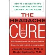The Headache Cure by Joseph Kandel