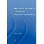 International Relations in Latin America by Andrea Oelsner