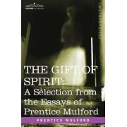The Gift of Spirit by Prentice Mulford