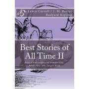 Best Stories of All Time II by Lewis Carroll