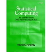 Statistical Computing by Mick Crawley