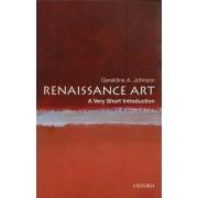 Renaissance Art: A Very Short Introduction by Geraldine A. Johnson