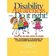 Disability Awareness - Do It Right! by Mary Johnson