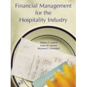 Financial Management for the Hospitality Industry by Raymond S. Schmidgall