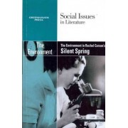 The Environment in Rachel Carson's Silent Spring by Gary Wiener