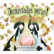 Demasiadas Peras!/Too Many Pears! by Jackie French