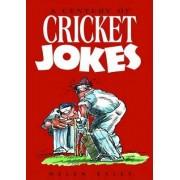 A Century of Cricket Jokes by Exley Publications