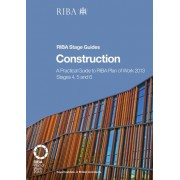 Holden, P: Construction: A Practical Guide To Riba Plan Of W