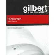 Gilbert Law Summaries on Bankruptcy by Ned Waxman