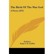 The Birth of the War God by Kalidasa