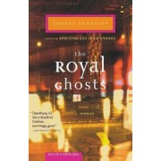 The Royal Ghosts by Samrat Upadhyay