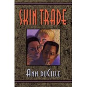 Skin Trade by Ann DuCille