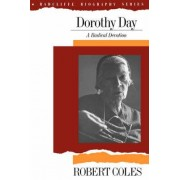 Dorothy Day by Robert Coles
