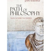 The Path of Philosophy by John Marmysz