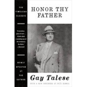 Honor Thy Father by Professor Gay Talese