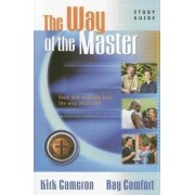 The Way of the Master Basic Training Course by Sr Ray Comfort