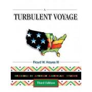 A Turbulent Voyage by Floyd W. Hayes
