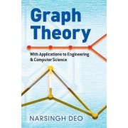 Graph Theory with Applications to Engineering and Computer Science by Narsingh Deo