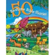 50 Bedtime Bible Stories by B&h Kids Editorial