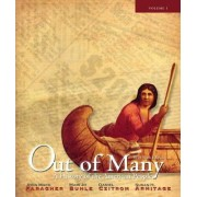 Out of Many: Brief Edition Volume 1 (Chapters 1-17) by John Mack Faragher