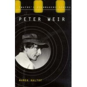 Peter Weir: When Cultures Collide by Haltof