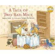 A Tale of Two Bad Mice by Beatrix Potter