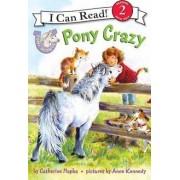 Pony Scouts: Pony Crazy by Catherine Hapka