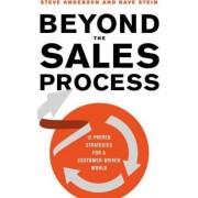 Beyond the Sales Process by Steve Andersen