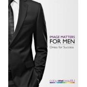 Colour Me Beautiful Image Matters for Men by Veronique Henderson