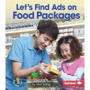 Let's Find Ads on Food Packages by Mari C Schuh