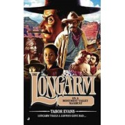Longarm on a Monument Valley Manhunt by Tabor Evans