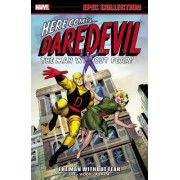 Daredevil Epic Collection: The Man Without Fear by Stan Lee