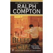 Bluff City by Ralph Compton