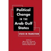 Political Change in the Arab Gulf States by Professor Mary Ann Tetreault