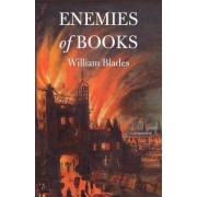 Enemies of Books by William Blades